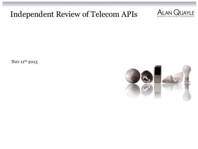 Independent Review of Telecom APIs  Nov 11th 2013
