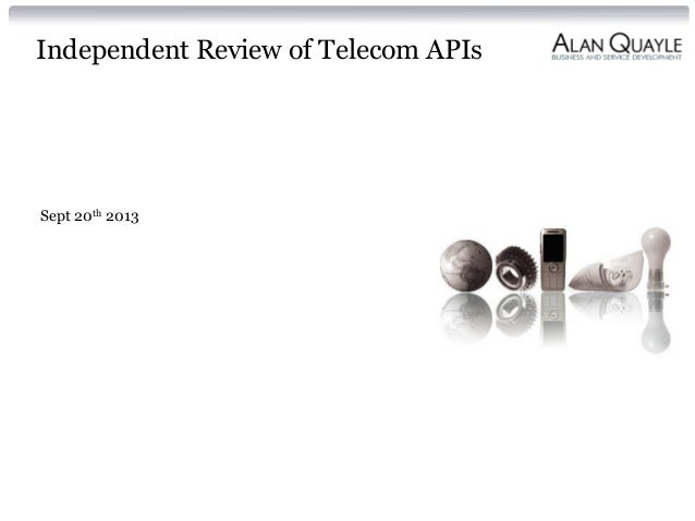 Independent Review of Telecom APIs Sept 20th 2013