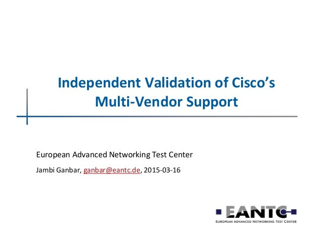 Independent Validation of Cisco's Multi Vendor Support