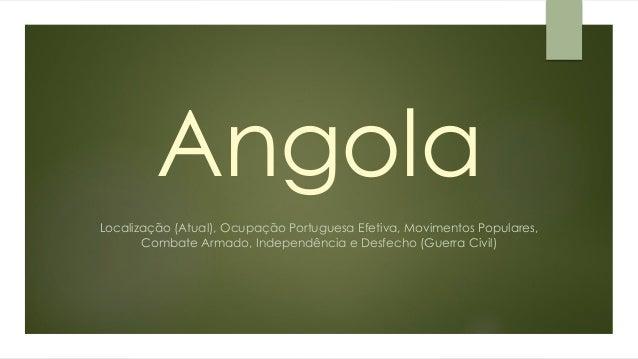 Independência - Angola e Moçambique Slide 3