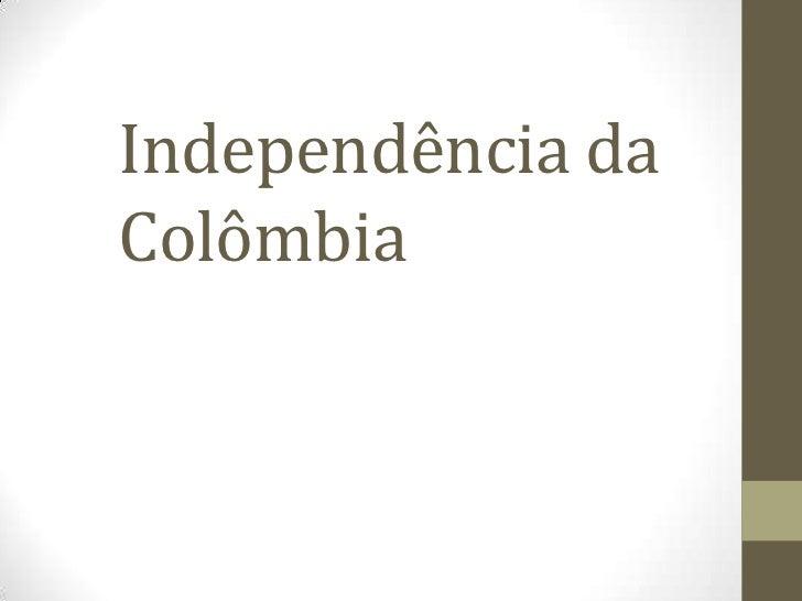 Independência daColômbia