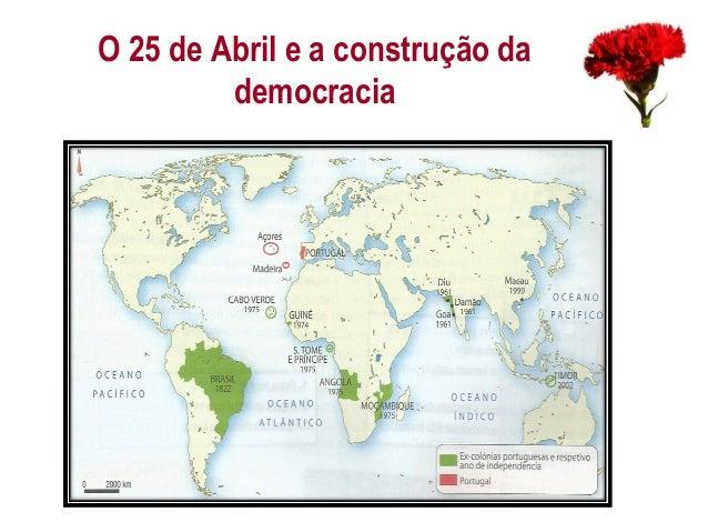 O 25 de Abril e a construção da democracia