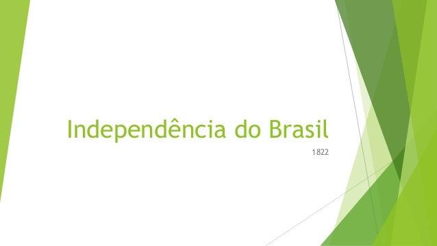 Independência do Brasil 1822