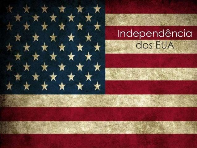 Independênciados EUA