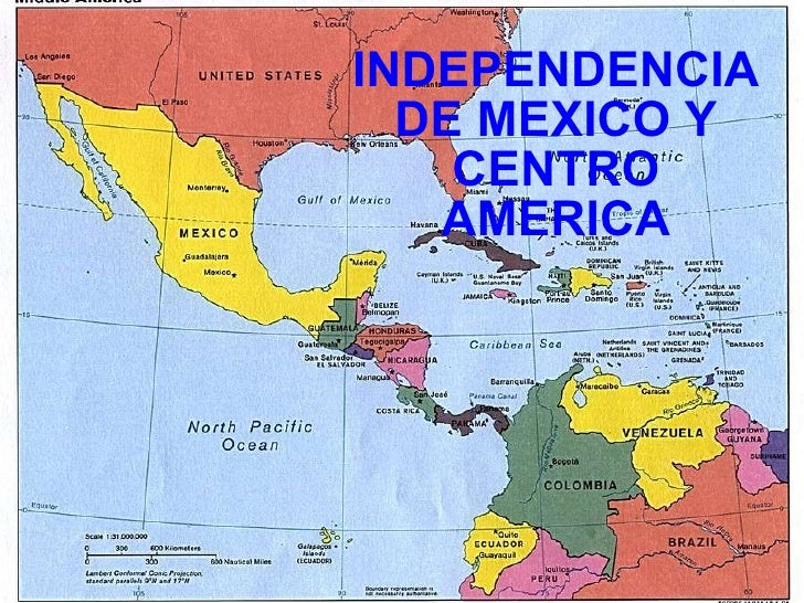 INDEPENDENCIA DE MEXICO Y CENTRO AMERICA
