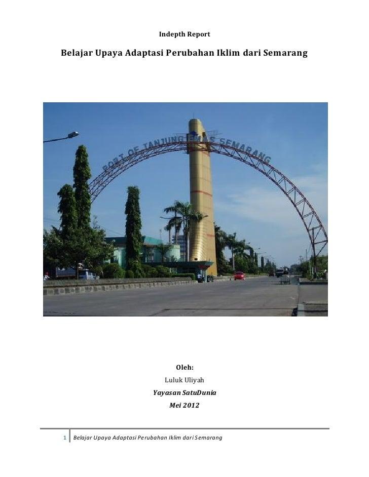 Indepth ReportBelajar Upaya Adaptasi Perubahan Iklim dari Semarang                                       Oleh:            ...