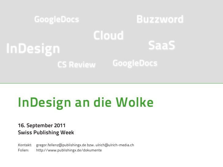 GoogleDocs                                                  Buzzword                                             CloudInDe...