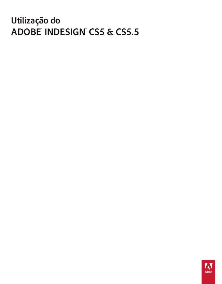 Utilização doADOBE® INDESIGN® CS5 & CS5.5