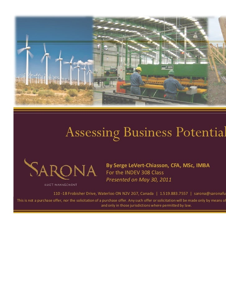 Assessing Business Potential                                                       By Serge LeVert-Chiasson, CFA, MSc, IMB...