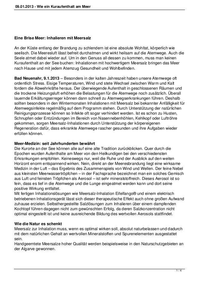 09.01.2013 - Wie ein Kuraufenthalt am MeerEine Brise Meer: Inhalieren mit MeersalzAn der Küste entlang der Brandung zu sch...