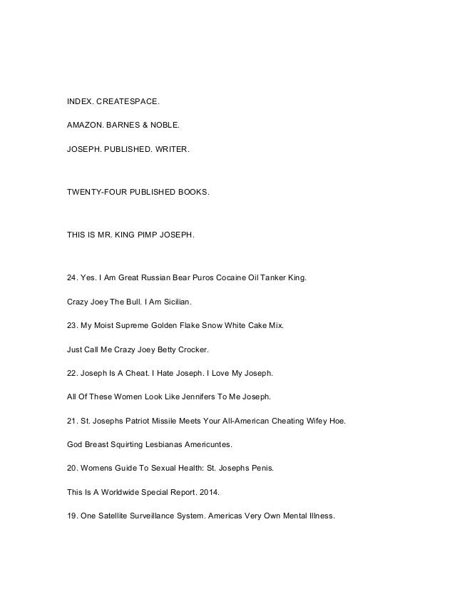 INDEX. CREATESPACE. AMAZON. BARNES & NOBLE. JOSEPH. PUBLISHED. WRITER. TWENTY-FOUR PUBLISHED BOOKS. THIS IS MR. KING PIMP ...