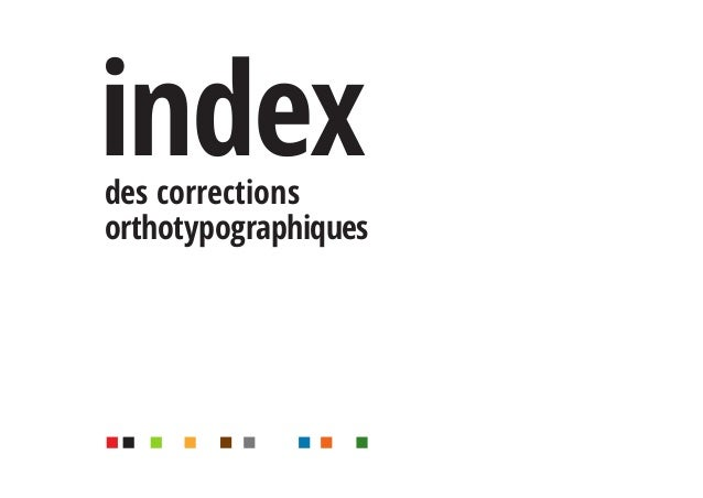 des corrections orthotypographiques index