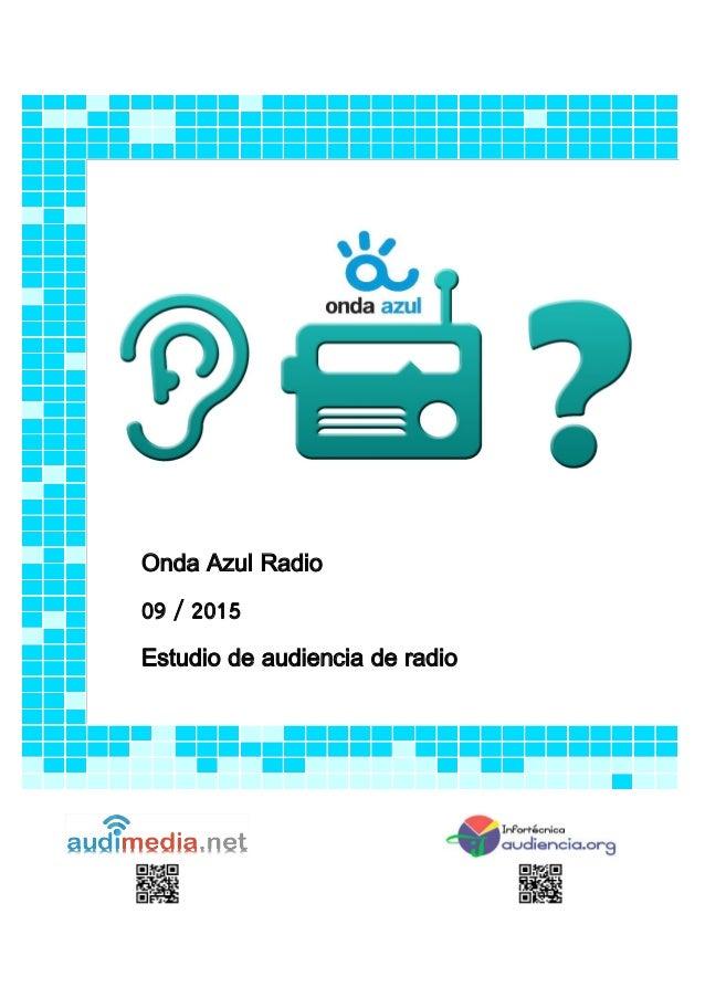Onda Azul Radio 09 / 2015 Estudio de audiencia de radio