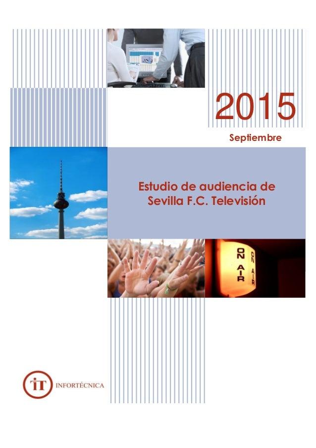 2015 Septiembre Estudio de audiencia de Sevilla F.C. Televisión