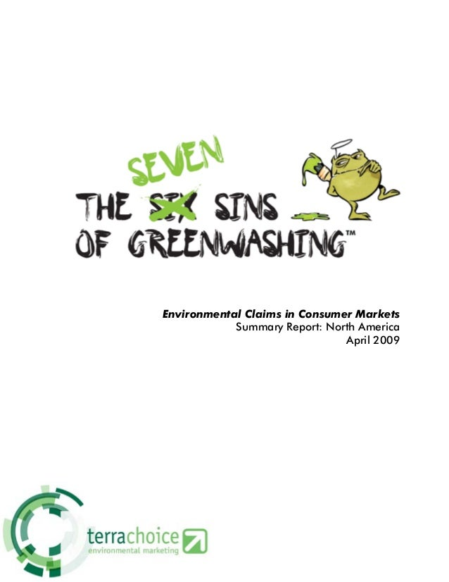 Environmental Claims in Consumer Markets            Summary Report: North America                               April 2009