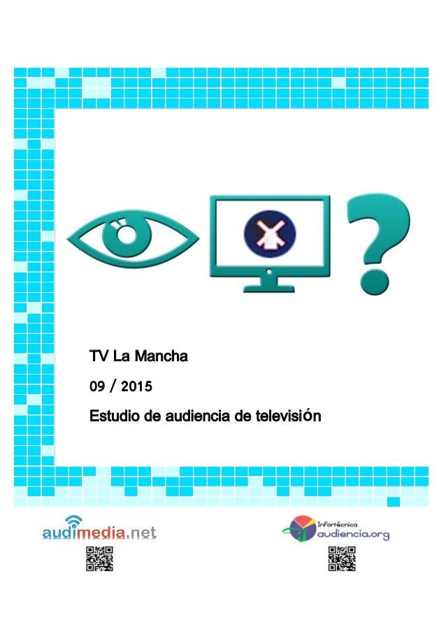 TV La Mancha 09 / 2015 Estudio de audiencia de televisión