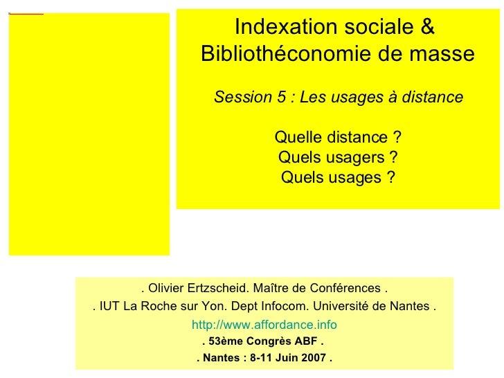 . Olivier Ertzscheid. Maître de Conférences . . IUT La Roche sur Yon. Dept Infocom. Université de Nantes . http://www.affo...
