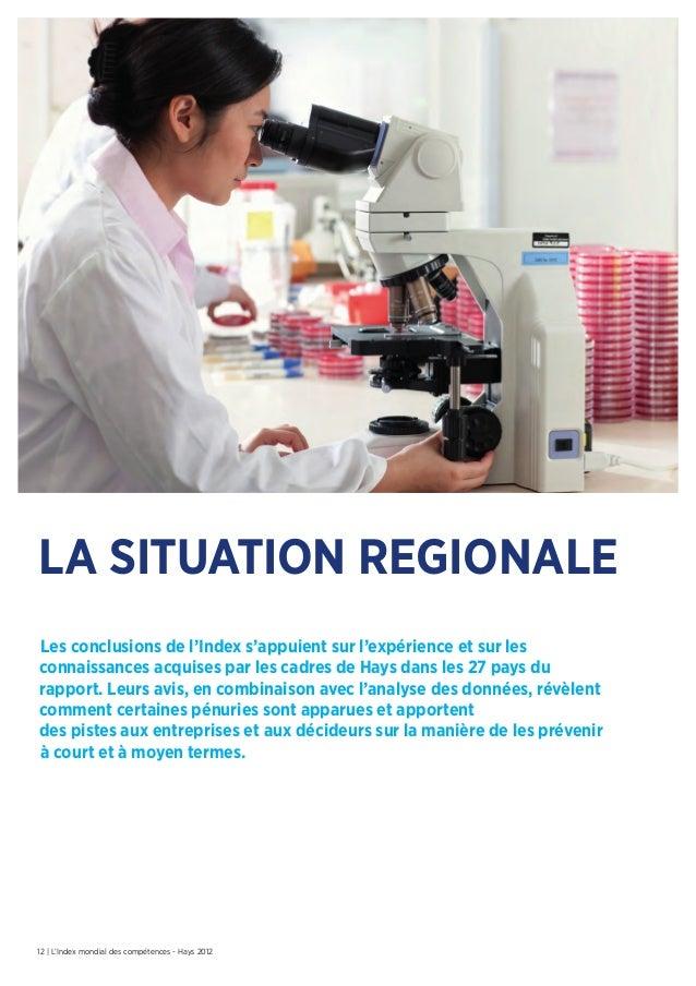 12 | L'Index mondial des compétences - Hays 2012The regional picturela situation regionaleLes conclusions de l'Index s'app...