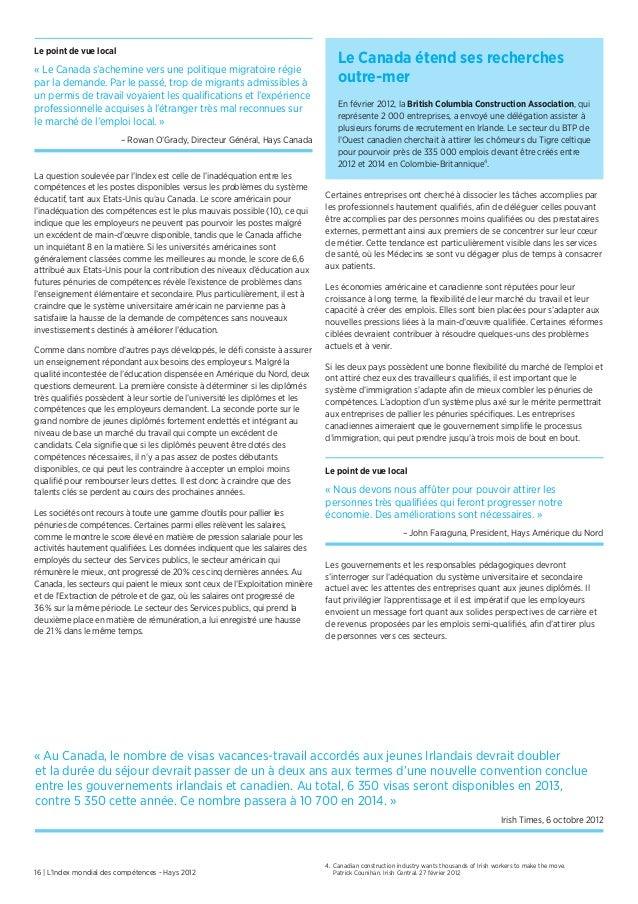 16 | L'Index mondial des compétences - Hays 2012Le point de vue local« Le Canada s'achemine vers une politique migratoire ...