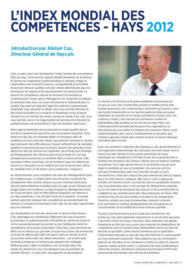 L'Index mondial des compétences - Hays 2012 | 3Introduction par Alistair Cox,Directeur Général de Hays plcC'est un plaisir...