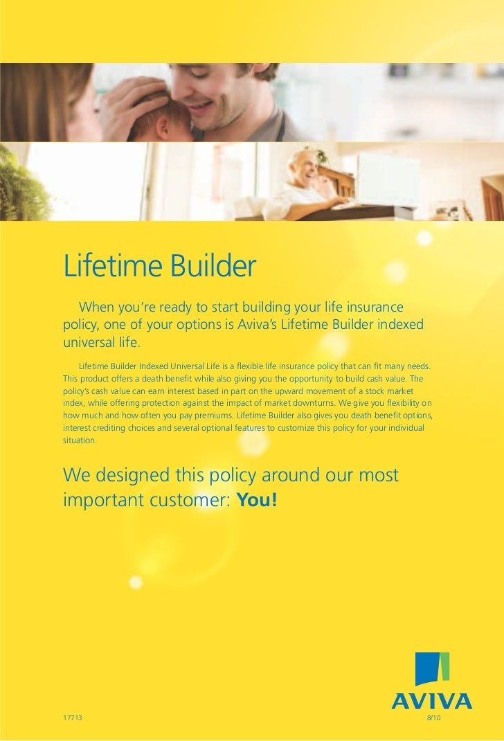 Lifetime Builder  Lifetime Builder    When you're ready to start building your life insurance  policy, one of your options...