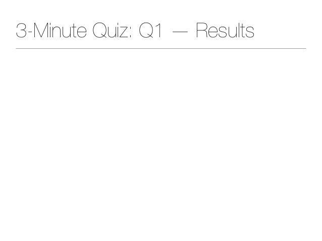 3-Minute Quiz: Q1 — Results