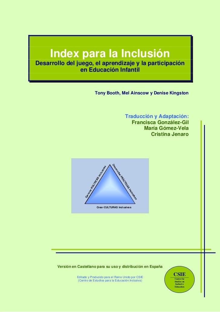 Index para la InclusiónDesarrollo del juego, el aprendizaje y la participación                 en Educación Infantil      ...