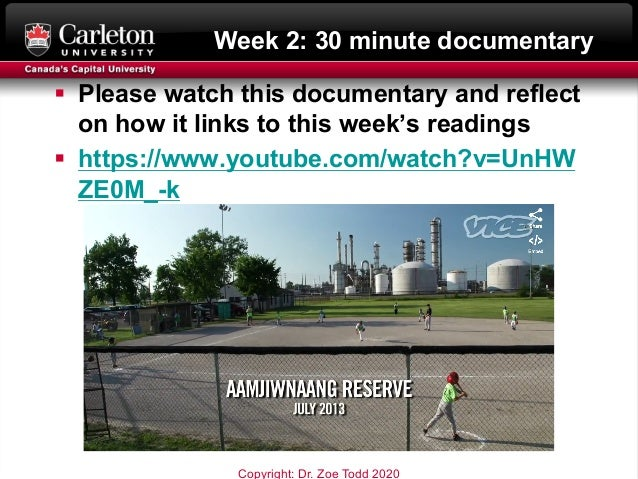 Week 2: 30 minute documentary § Please watch this documentary and reflect on how it links to this week's readings § https:...