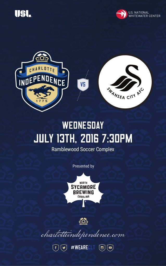 VS WEDNESDAY july 13th, 2016 7:30pm Ramblewood Soccer Complex charlotteindependence.com #weareclt Presented by