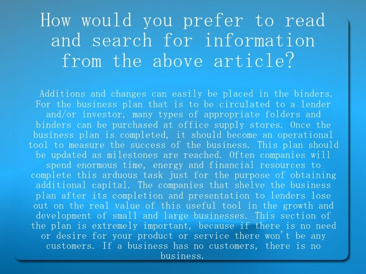 How would you prefer to read and search for information from the above article?  Additions and changes can easily be place...