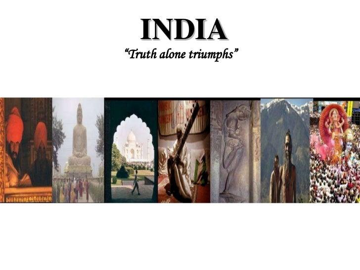 "INDIA<br />""Truth alone triumphs""<br />"