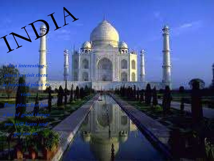 Is a interestingplace to visit thereis beautiful place to       visit.Poor place but hasa lot of good thingsyou will learn...