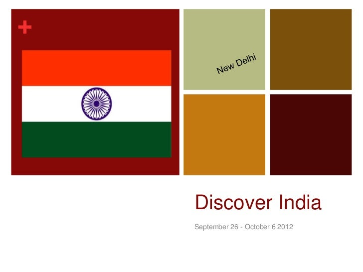+    Discover India    September 26 - October 6 2012