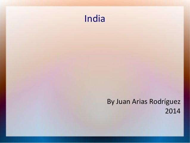 India By Juan Arias Rodríguez 2014