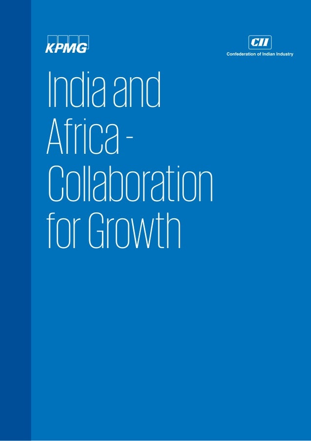 Indiaand Africa- Collaboration forGrowth