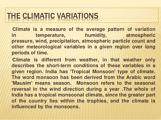the climate of rajasthan To get to know about the weather or climate of rajasthan, have a glance at the following information.