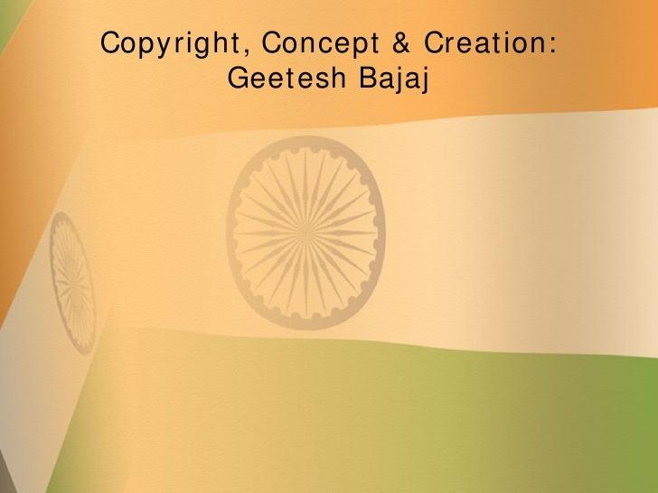India flag powerpoint presentation ppt template copyright concept creation geetesh bajaj toneelgroepblik Choice Image