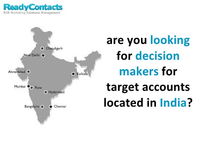 are you  looking  for  decision makers  for target accounts located in  India ?