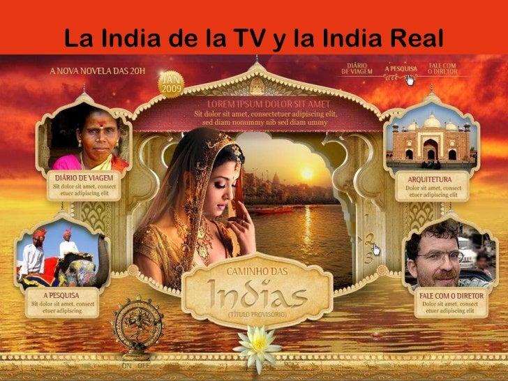 La India de la TV y la India Real