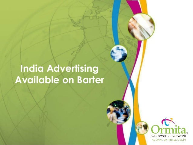 India AdvertisingAvailable on Barter