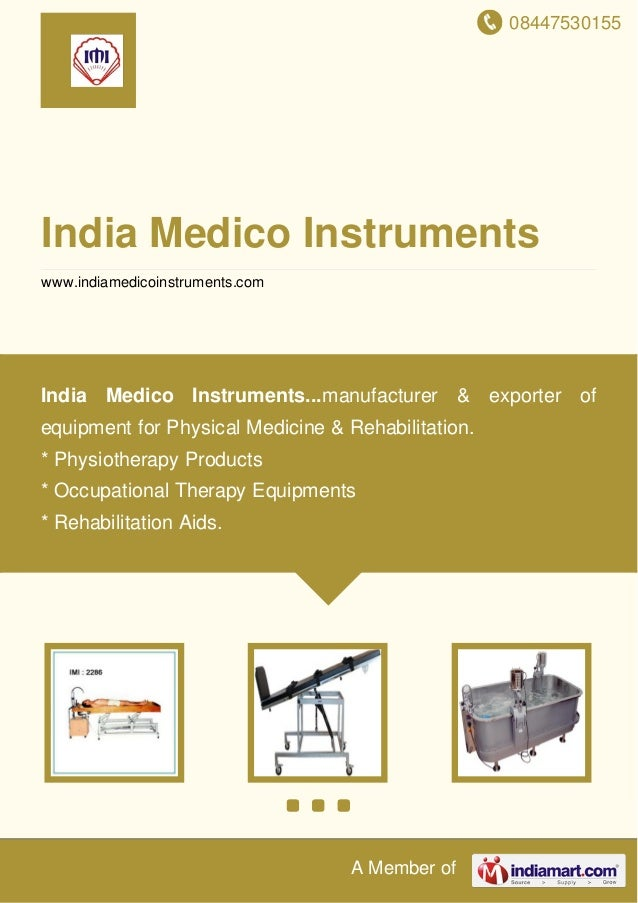 08447530155 A Member of India Medico Instruments www.indiamedicoinstruments.com India Medico Instruments...manufacturer & ...