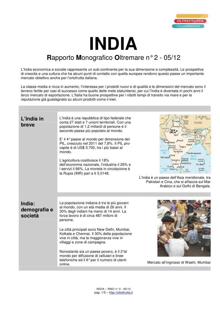 INDIA                Rapporto Monografico Oltremare n° 2 - 05/12L'India economica e sociale rappresenta un sub-continente ...