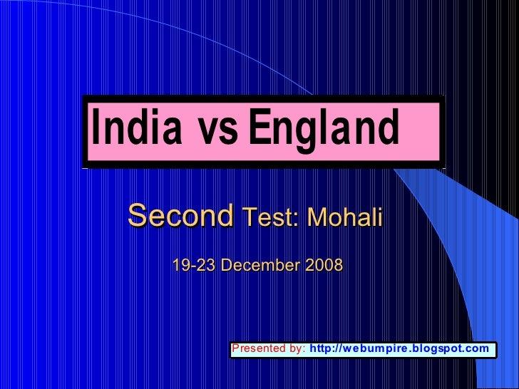 Second  Test: Mohali  19-23 December 2008