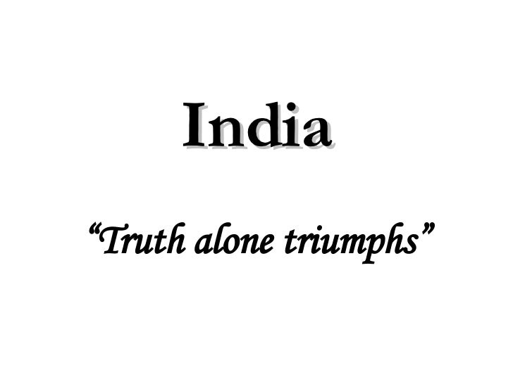 "India "" Truth alone triumphs"""
