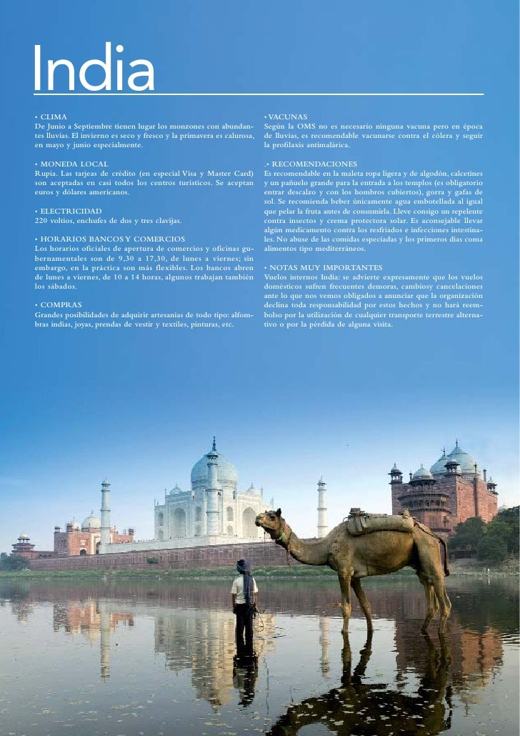 India• CLIMA                                                                 • VACUNASDe Junio a Septiembre tienen lugar l...