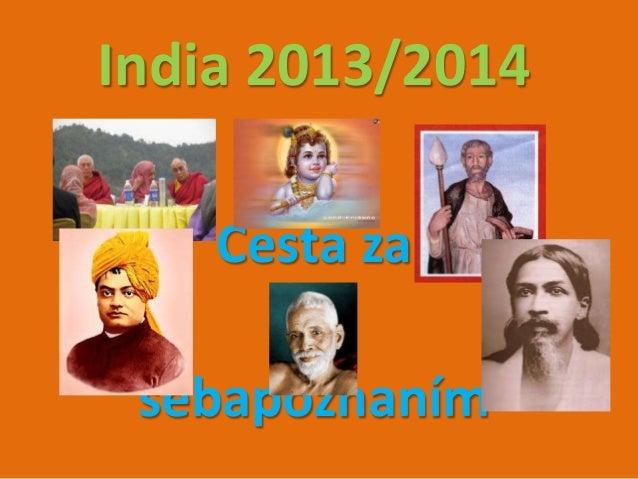 India 2013/2014  V -. ,. . ~ 1 t