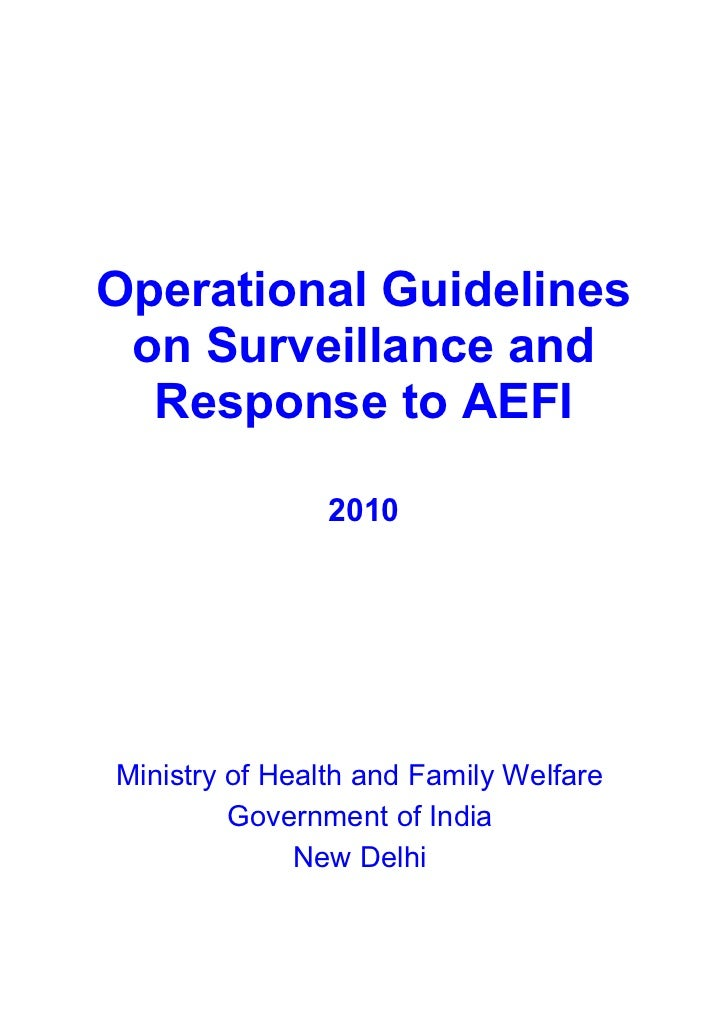 Operational Guidelines on Surveillance and  Response to AEFI                2010Ministry of Health and Family Welfare     ...