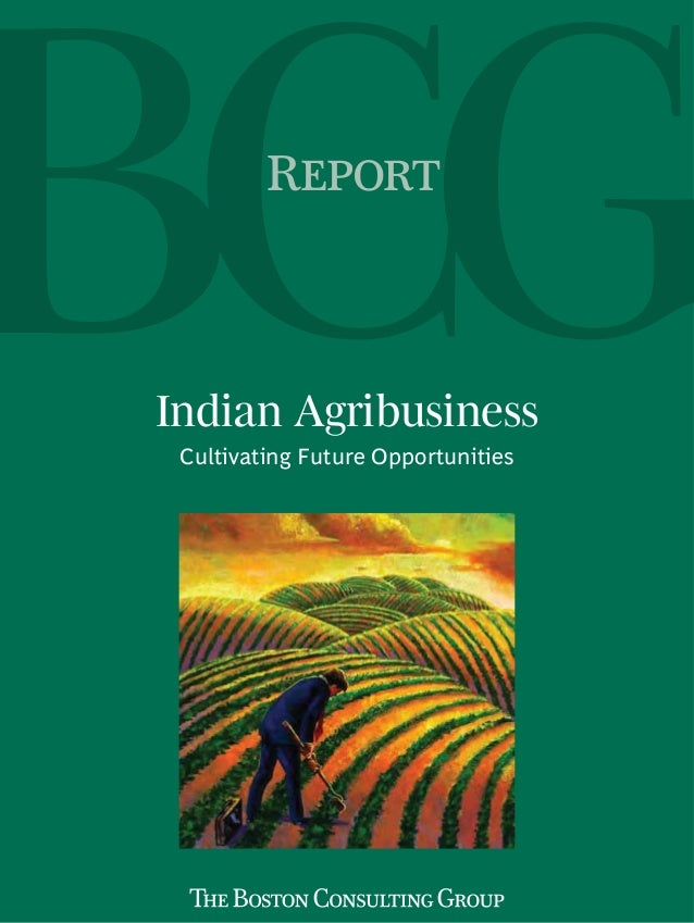 Indian Agribusiness Cultivating Future Opportunities R