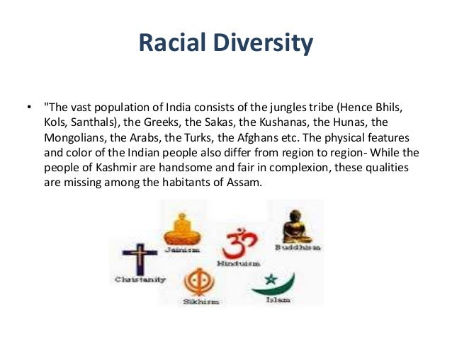 india the land of diversity India is a country of many ethnic groups, over 1,650 spoken languages, dialects, regional variations—a land of myriad tongues—numerous modes of apparel.