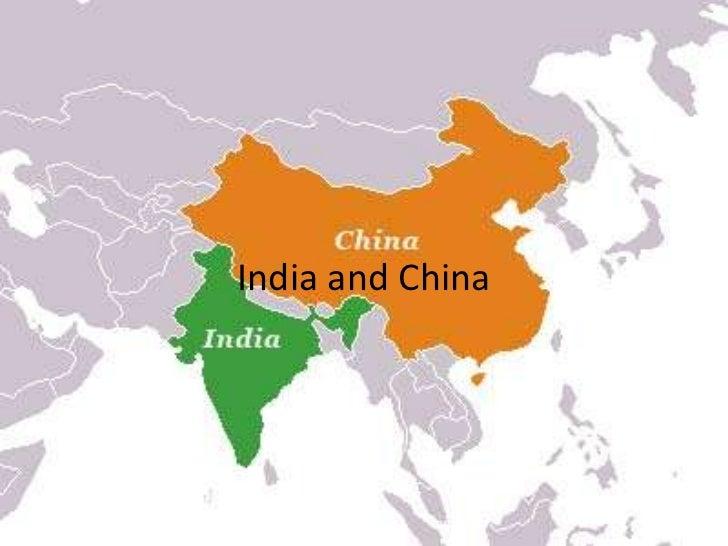India and China<br />